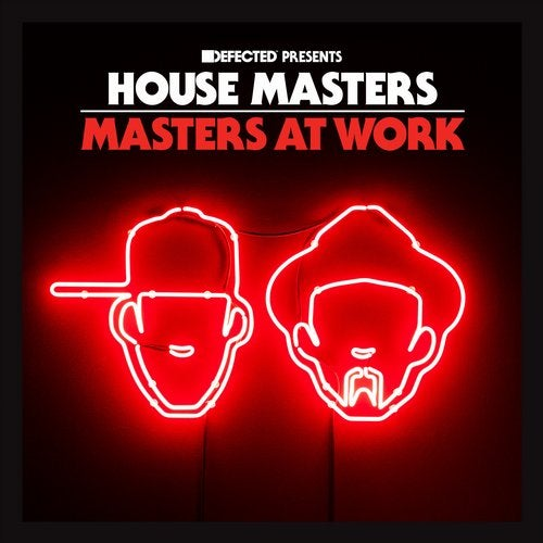 Defected presents House Masters - Masters At Work