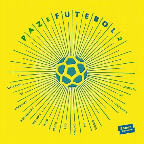 Paz E Futebol 2 - compiled by Jazzanova