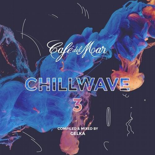 Cafe del Mar ChillWave 3 - Mixed