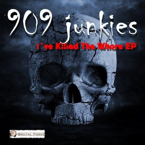 I've Killed the Whore EP