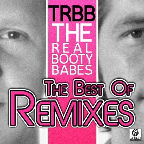 The Best of the Real Booty Babes (Remixes)