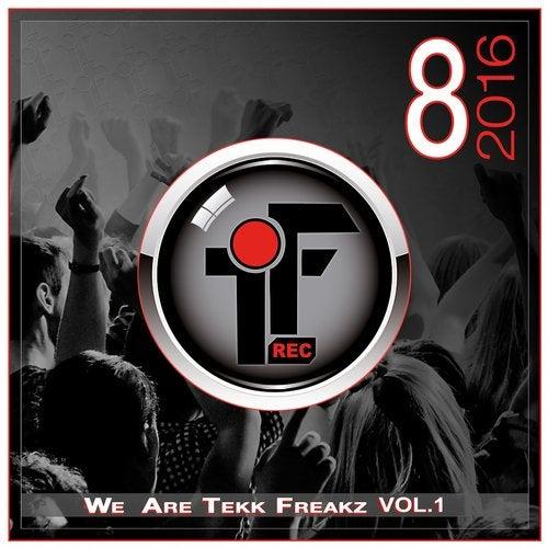 We Are Tekk Freakz, Vol. 1