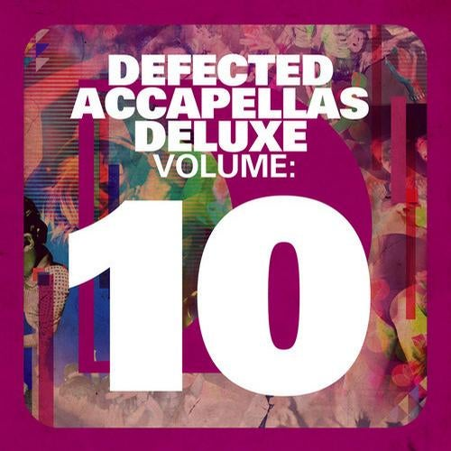 Defected Accapellas Deluxe Volume 10