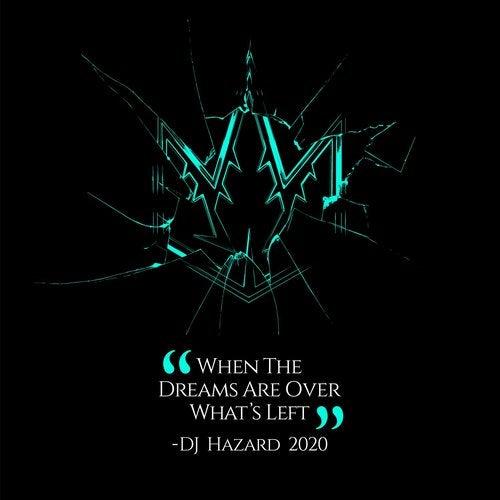 When the Dreams Are Over