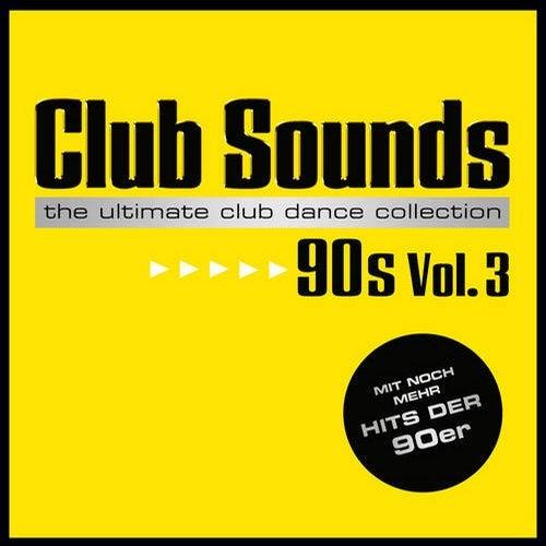Club Sounds 90s, Vol. 3