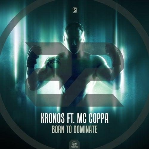 Born To Dominate feat. MC Coppa