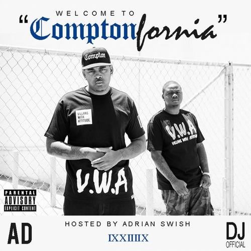 Welcome To ComptonFornia EP