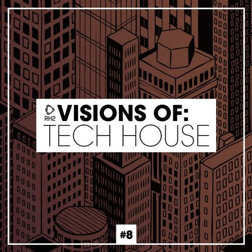 Visions Of: Tech House Vol. 8