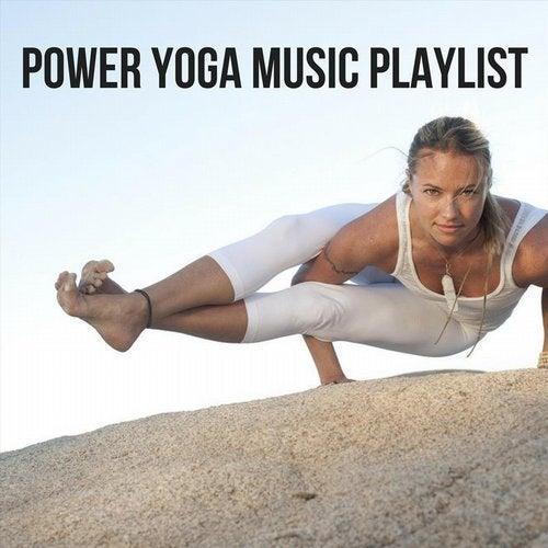 Power Yoga Music Playlist