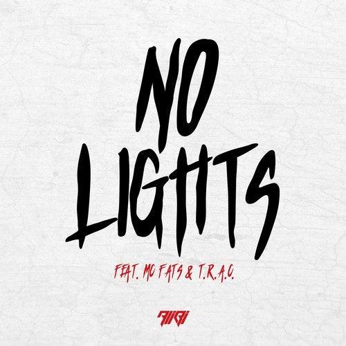 No Lights (feat. MC Fats & T.R.A.C.)