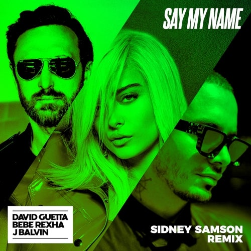 Say My Name (feat. Bebe Rexha & J Balvin)
