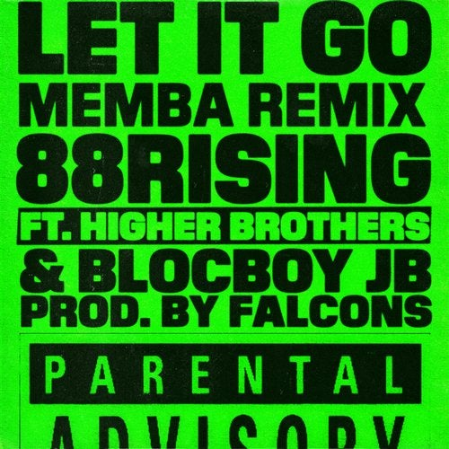 Let It Go (feat. Higher Brothers & BlocBoy JB)