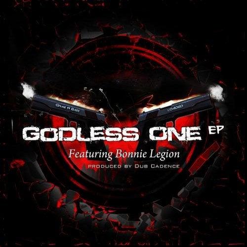 Godless One EP (feat. Bonnie Legion)
