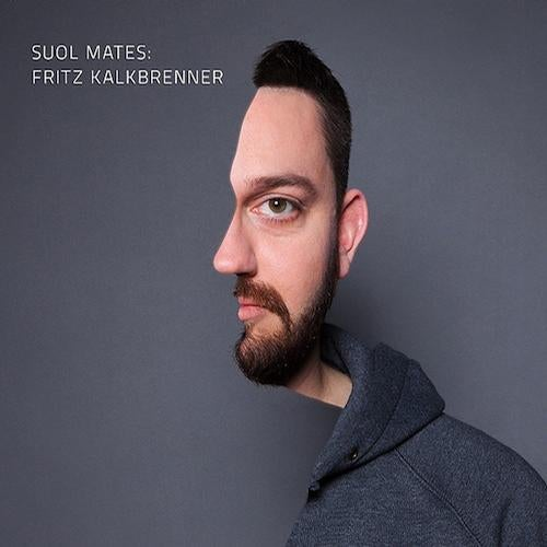 Suol Mates : Fritz Kalkbrenner
