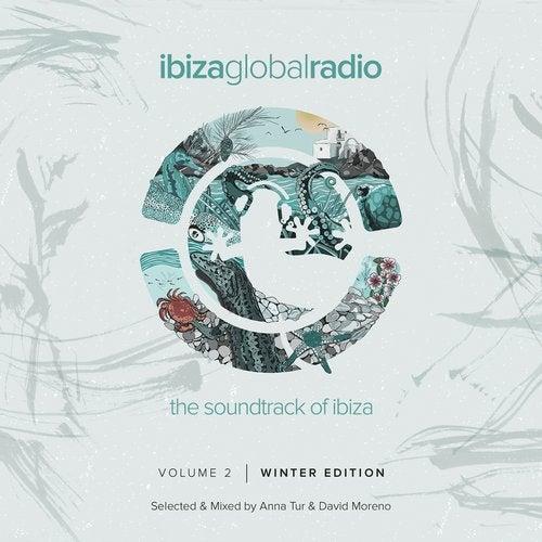 Ibiza Global Radio, Vol. 2 (Winter Edition) (The Soundtrack of Ibiza)