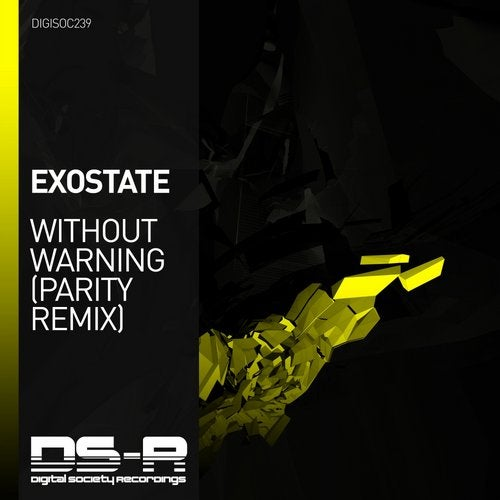 Exostate - Without Warning (PARITY Remix) [Digital Society Recordings]