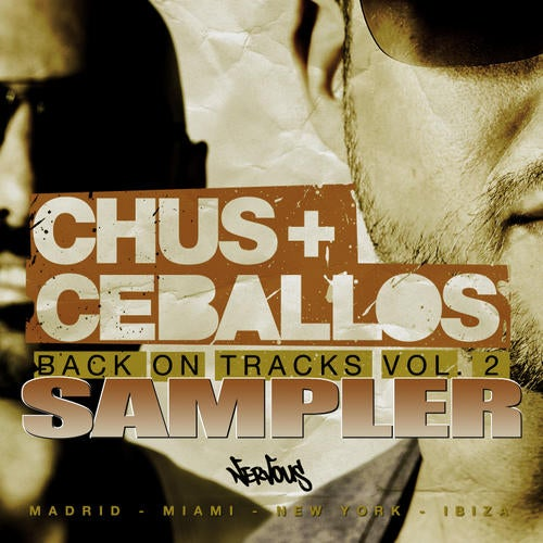 Nervous Nitelife: Chus & Ceballos - Back On Track Vol. 2 - Sampler