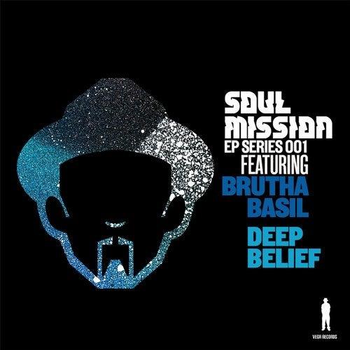 Soul Mission EP Series: Deep Belief