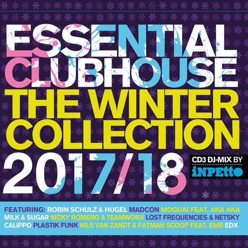 Essential Clubhouse - The Winter Collection 2017/18 (Incl. DJ Mix by Inpetto)