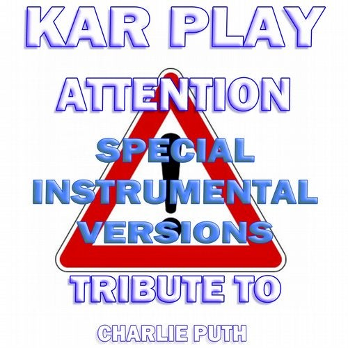 Attention (Special Instrumental Versions Tribute To Charlie