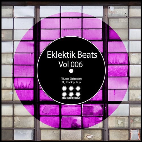 Eklektik Beats, Vol. 006