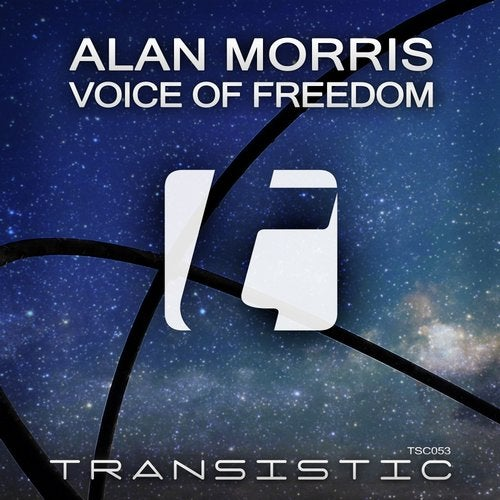Alan Morris - Voice Of Freedom (Uplifting Mix) [Transistic]