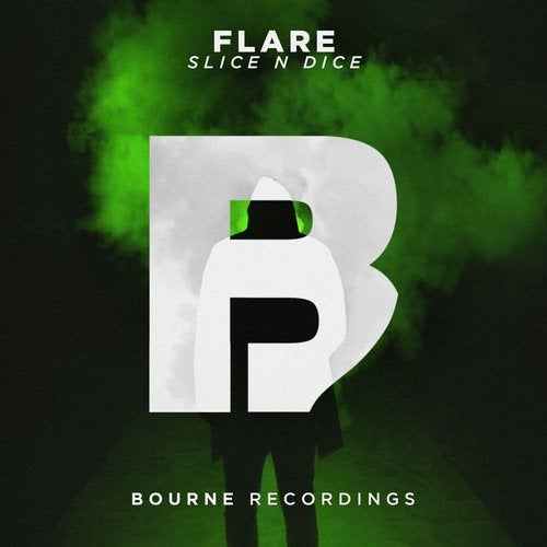 Slice N Dice - Flare (Original Mix)