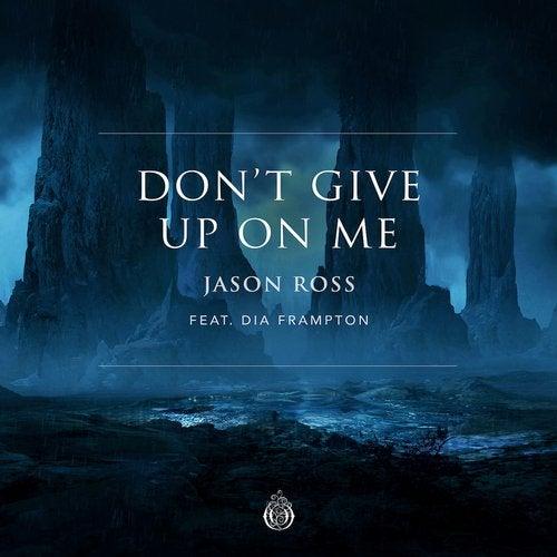 Don't Give Up On Me (feat. Dia Frampton) feat. Dia Frampton