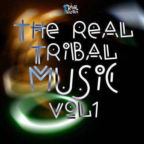 The Real Tribal Music, Vol. 1