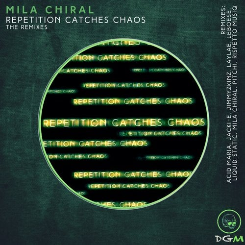 Repetition Catches Chaos - The Remixes