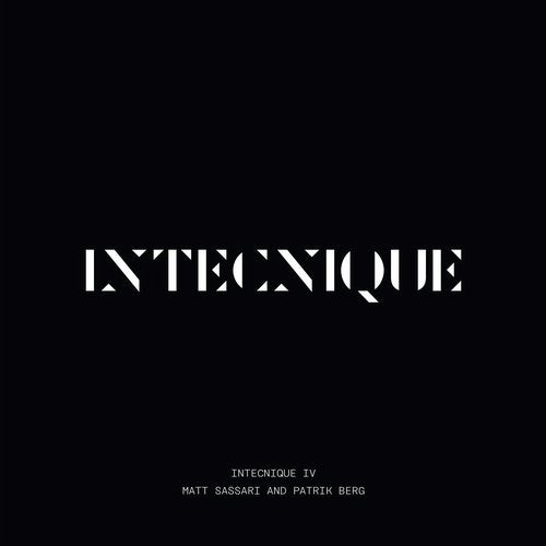 Intecnique IV Mixed By Matt Sassari And Patrik Berg