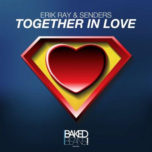 Erik Ray & Senders - Together In Love