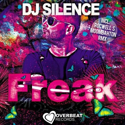 Freak (Rocwell S Moombahton Remix) by DJ Silence on Beatport