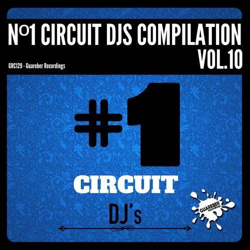 Nº1 Circuit Djs Compilation, Vol. 10