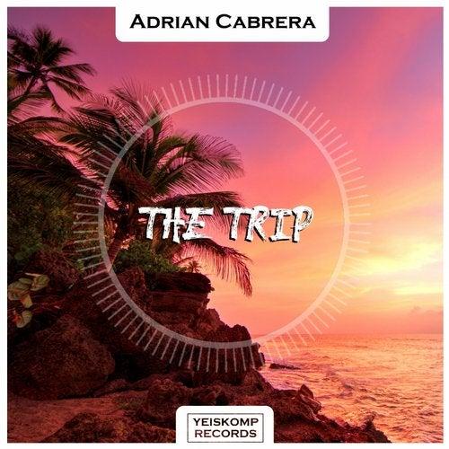 Adrian Cabrera - THE TRIP