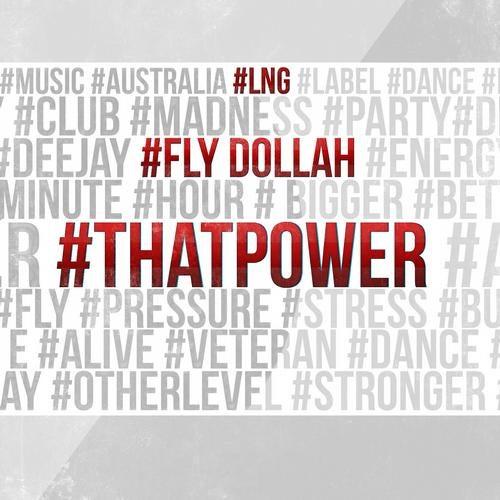 Fly Dollah - #thatpower