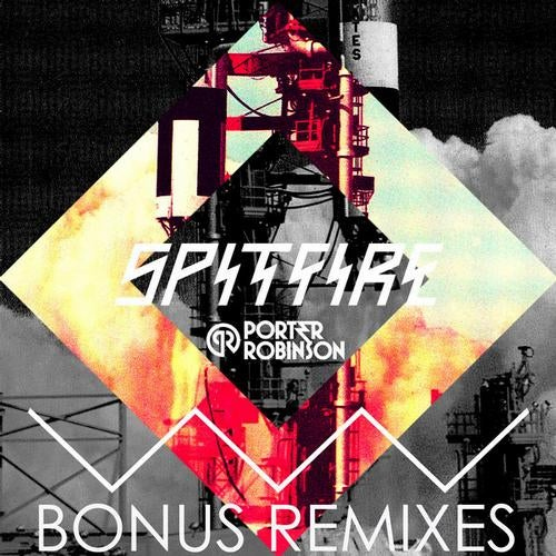 Spitfire Remixes EP from OWSLA on Beatport