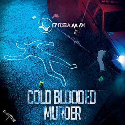 Cold Blooded Murder               Original Mix