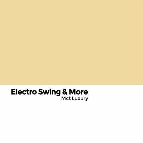 Electro Swing & More