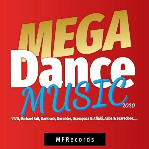 Mega Dance Music 2020