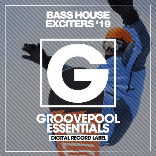 Bass House Exciters '19