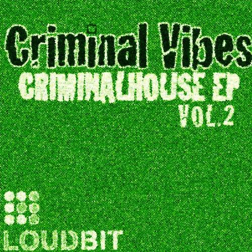 CriminalHouse EP Volume 2