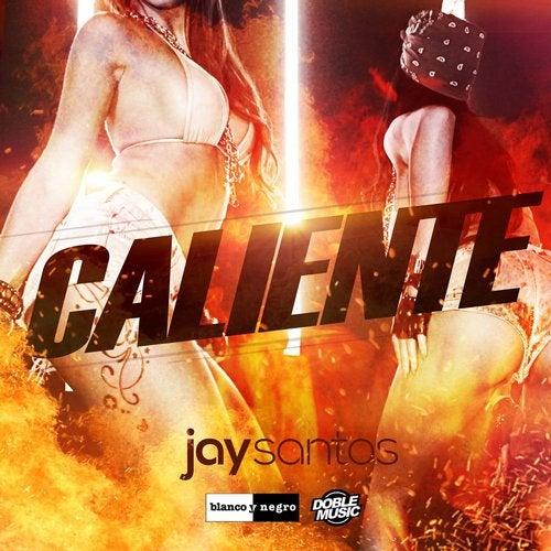 Caliente (Acapella) by Jay Santos on Beatport