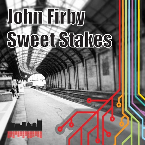 Sweet Stakes (Original Mix) by John Firby on Beatport