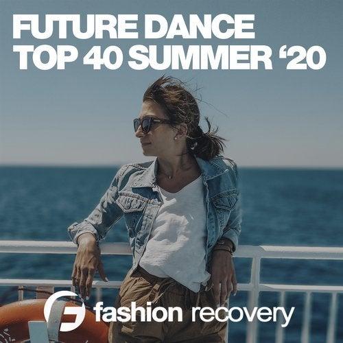 Future Dance Top 40 Summer '20