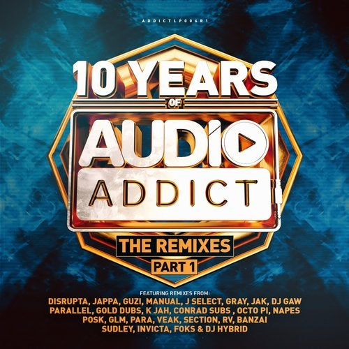 VA - 10 Years Of Audio Addict Records - The Remixes (Part 1) [ADDICTLP006R1]