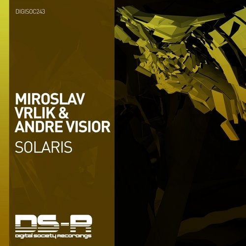 Andre Visior, Miroslav Vrlik - Solaris (Extended Mix) [Digital Society Recordings]