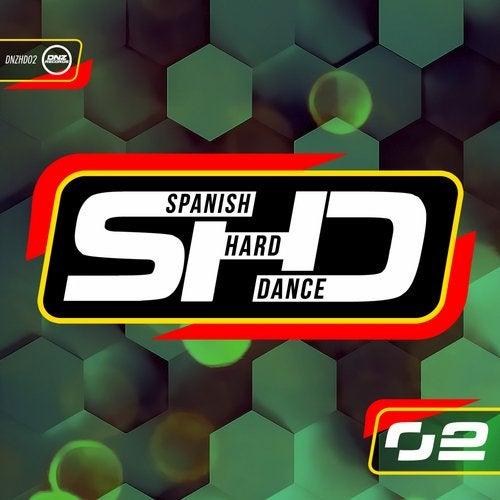 Spanish Hard Dance, Vol. 2