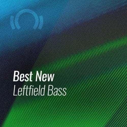 Beatport Best New Leftfield Bass January 2021