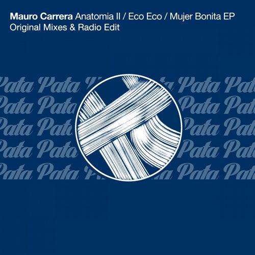 Anatomia II / Eco Eco / Mujer Bonita EP